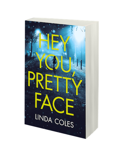 Hey You, Pretty Face by Linda Coles