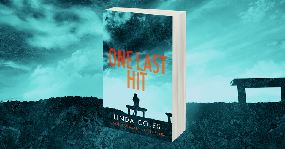 One Last Hit by Linda Coles