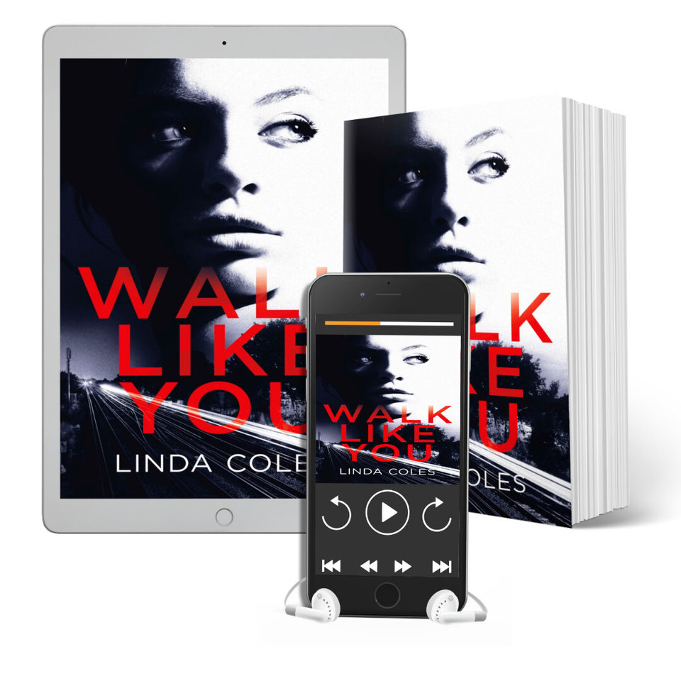 Walk Like You by Linda Coles